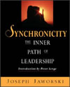 Synchronicity: The Inner Path of Leadership By Joseph Jaworski, Betty Sue Flowers (Editor) Publisher: Berrett-Koehler Pub; ISBN: 188105294X; (June 1996) For those who know leading doesn't have to be so hard. Jaworski describes three basic shifts of mind required to make it easier and more effective. Find this book @ Amazon.com